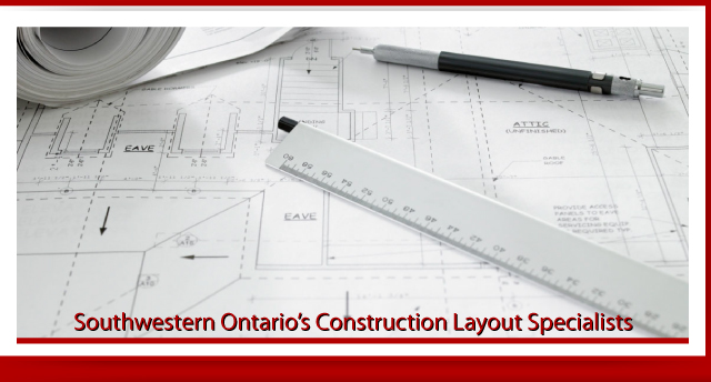 Southwestern Ontario's construction layout specialists. - Blueprint